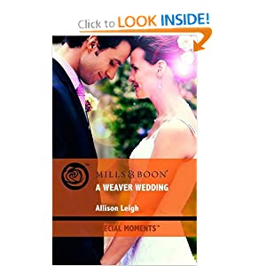 Weaver Wedding (Special Moments) Allison Leigh