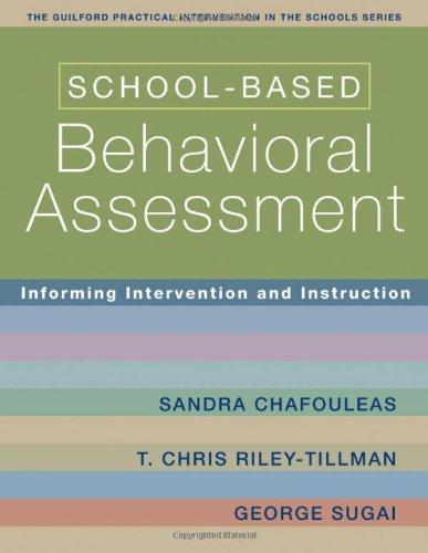 School-Based Behavioral Assessment: Informing...