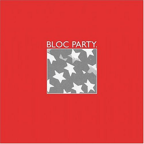 Bloc Party - Bloc Party - Zortam Music