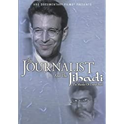 Journalist and the Jihadi: The Murder of Daniel Pearl