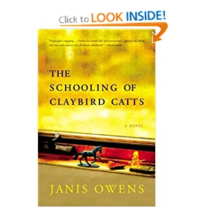 The Schooling of Claybird Catts : A Novel