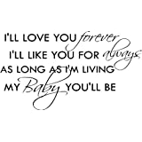 I'LL LOVE YOU FOREVER VINYL WALL DECAL QUOTE BABY NURSERY