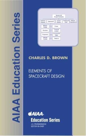 Elements of Spacecraft Design (AIAA Education)