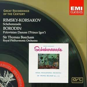 Great Recordings Of The Century - Rimsky-Korsakov: Scheherazade; Borodin: Polovtsian Dances / Beecham, Royal Philharmonic Orchestra