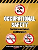 img - for Occupational Safety for Business Owners and Managers : A Step by Step, How to Do It, Roadmap That Will Enable You to Eliminate OSHA Fines, Prevent Acci (Paperback)--by MR Fred H. Seaman [2014 Edition] book / textbook / text book