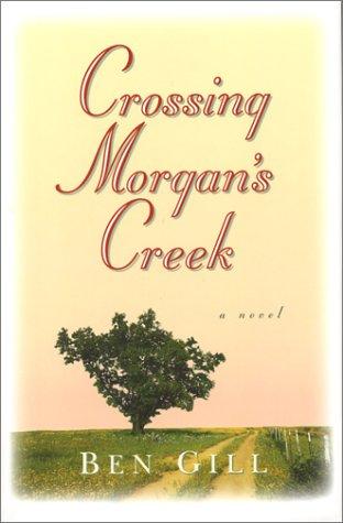 Crossing Morgan's Creek