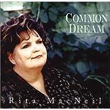 Common Dreamby Rita Macneil