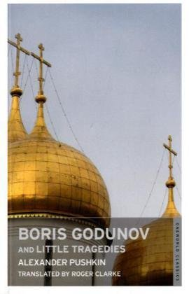 Boris Godunov and Little Tragedies (Oneworld Classics), Alexander Pushkin