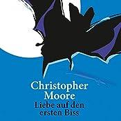 Liebe auf den ersten Biss | Christopher Moore