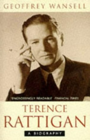 Terence Rattigan: A Biography