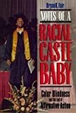 img - for [(Notes of a Racial Caste Baby: Color Blindness and the End of Affirmative Action )] [Author: Bryan K. Fair] [Jan-1997] book / textbook / text book
