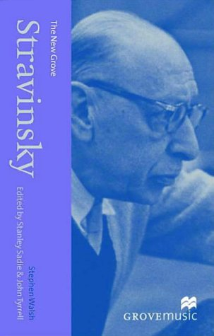 The New Grove Stravinsky (New Grove Composer Biography )