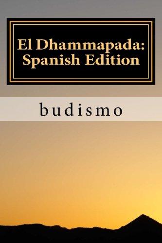 El Dhammapada: Spanish Edition: Libro clasico en espanol