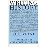 Writing History: Essay on Epistemology (0819560766) by Paul Veyne