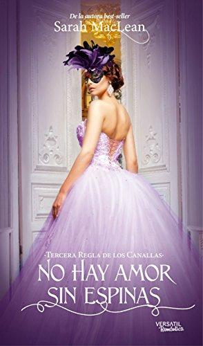 no-hay-amor-sin-espinas-las-reglas-de-los-canallas-libros-autoconclusivos-n-3
