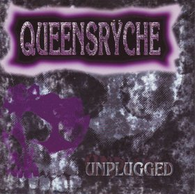 Queensryche, Unplugged