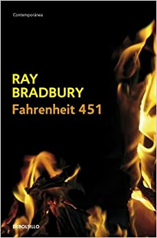 Fahrenheit 451 (Spanish Edition): Ray Bradbury: 9788497930055: Amazon