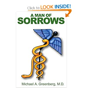 A Man of Sorrows by Michael Greenberg M.D.