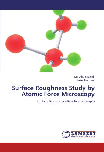 Surface Roughness Study By Atomic Force Microscopy: Surface Roughness-Practical Example