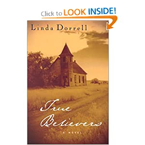 """True Believers"" by Linda Dorrell : Book Review"