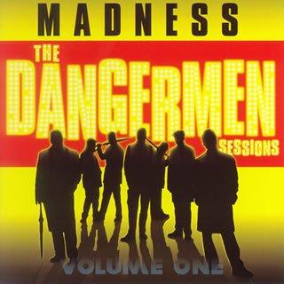 Madness - Dangermen sessions - Zortam Music