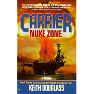 Nuke Zone - Keith Douglass