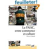 La Fnac, entre commerce et culture - Parcours d'entreprise, parcours d'employés