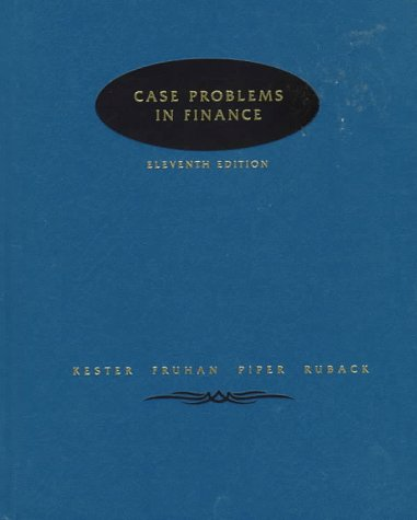 Case Problems in Finance (The Irwin series in finance, insurance & real estate)