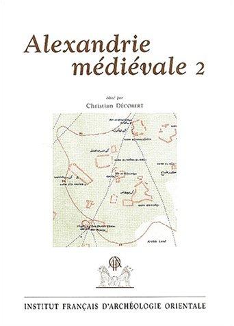 Alexandrie médiévale : Tome 2
