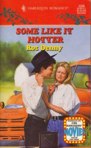 Some Like It Hotter (Harlequin Romance, No 3336), Roz Denny