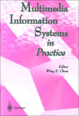 Multimedia Information Systems in Practice
