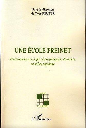une-ecole-freinet-fonctionnements-et-effets-dune-pedagogie-alternative-en-milieu-populaire