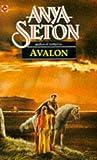 Avalon (0340027134) by Seton, Anya
