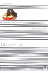 Blade Silver, Color Me Scarred