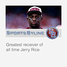 Super Bowl Heroes: Jerry Rice Radio/TV Program by Ron Barr Narrated by Ron Barr, Jerry Rice