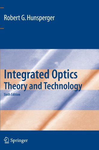 Integrated Optics Theory and Technology [Hunsperger, Robert G.] (Tapa Blanda)