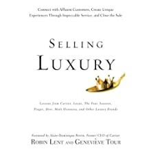 Selling Luxury (       UNABRIDGED) by Robin Lent, Genevieve Tour Narrated by Jo Anna Perrin