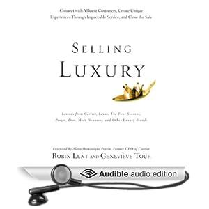Selling Luxury (Unabridged)