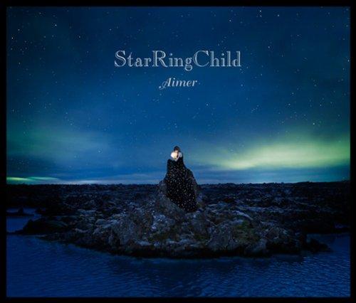 StarRingChild EP(初回生産限定盤)(DVD付)