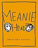 Meaniehead