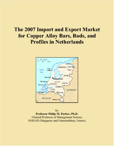 The 2007 Import and Export Market for Copper Alloy Bars, Rods, and Profiles in Netherlands