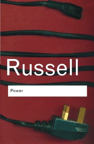 Power: A New Social Analysis (Routledge Classics) (Volume 89) (Bertrand Russell Power compare prices)