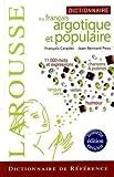 echange, troc Francois Caradec, Jean-Bernard Pouy - Dictionnaire du français argotique et populaire