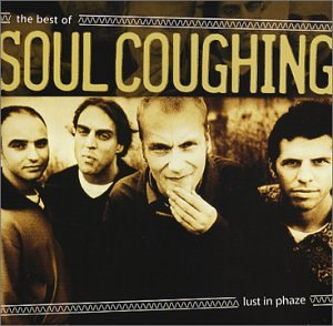 Soul Coughing - Lust in Phaze: The Best of Soul Coughing - Zortam Music