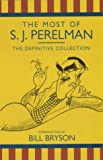 The Most of S.J.Perelman by S.J. Perelman