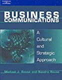 Business Communications: A Cultural and Strategic Approach: Strategy and Culture
