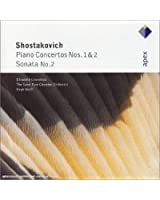 Chostakovich : Concertos pour piano n° 1 et n° 2 - Sonate pour piano n° 2