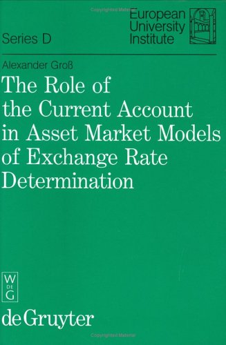 The Role of the Current Account in Asset Market Models of Exchange Rate Determination (European University Institute, Se