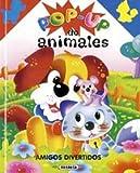 Amigos Divertidos - Pop Up de Animales (Spanish Edition)