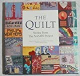 The Quilt: Stories from the Names Project (0671665979) by Cindy Ruskin
